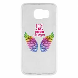 Чохол для Samsung S6 Fly to your dream