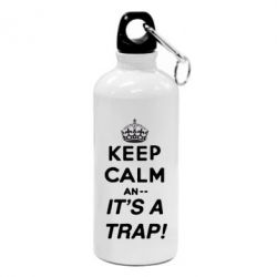 Фляга KEEP CALM an... It's a TRAP!