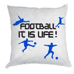 Подушка Football is my life - FatLine