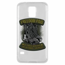 Чехол для Samsung S5 Freedom paid  by those who paid the ultimate  sacrifice