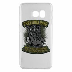 Чехол для Samsung S6 EDGE Freedom paid  by those who paid the ultimate  sacrifice