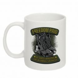 Кружка 320ml Freedom paid  by those who paid the ultimate  sacrifice