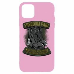 Чехол для iPhone 11 Freedom paid  by those who paid the ultimate  sacrifice