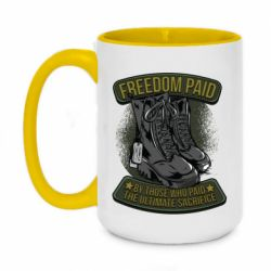Кружка двухцветная 420ml Freedom paid  by those who paid the ultimate  sacrifice