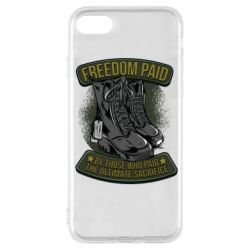Чехол для iPhone 7 Freedom paid  by those who paid the ultimate  sacrifice