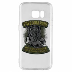 Чехол для Samsung S7 Freedom paid  by those who paid the ultimate  sacrifice