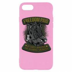 Чехол для iPhone 8 Freedom paid  by those who paid the ultimate  sacrifice