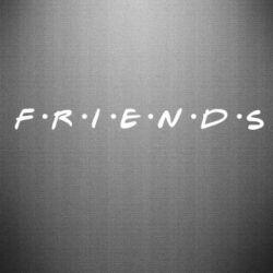 Наклейка Friends (Друзья) - FatLine