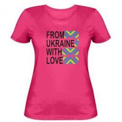 Женская футболка From Ukraine with Love (вишиванка) - FatLine