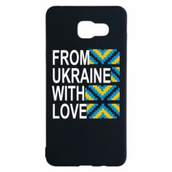 Чехол для Samsung A5 2016 From Ukraine with Love (вишиванка) - FatLine