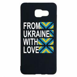 Чехол для Samsung A5 2016 From Ukraine with Love (вишиванка)