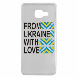 Чехол для Samsung A7 2016 From Ukraine with Love (вишиванка) - FatLine