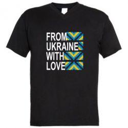 Мужская футболка  с V-образным вырезом From Ukraine with Love (вишиванка) - FatLine