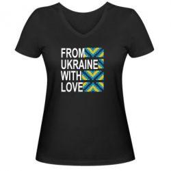 Женская футболка с V-образным вырезом From Ukraine with Love (вишиванка)