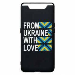 Чехол для Samsung A80 From Ukraine with Love (вишиванка)
