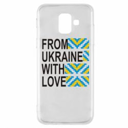 Чехол для Samsung A6 2018 From Ukraine with Love (вишиванка) - FatLine