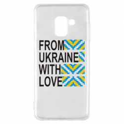 Чехол для Samsung A8 2018 From Ukraine with Love (вишиванка) - FatLine
