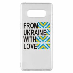 Чехол для Samsung Note 8 From Ukraine with Love (вишиванка) - FatLine