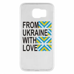Чехол для Samsung S6 From Ukraine with Love (вишиванка) - FatLine