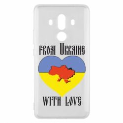 Чехол для Huawei Mate 10 Pro From Ukraine with Love - FatLine