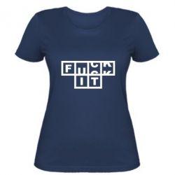 Жіноча футболка FUCK  IT