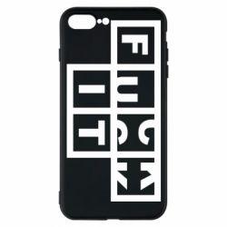 Чохол для iPhone 7 Plus FUCK  IT