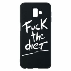 Чехол для Samsung J6 Plus 2018 Fuck the diet