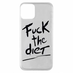 Чехол для iPhone 11 Fuck the diet