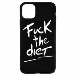 Чехол для iPhone 11 Pro Max Fuck the diet
