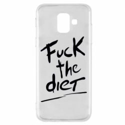 Чехол для Samsung A6 2018 Fuck the diet