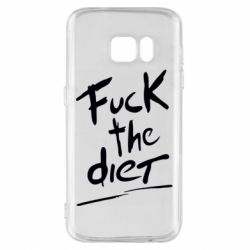 Чехол для Samsung S7 Fuck the diet