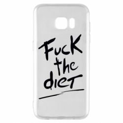 Чехол для Samsung S7 EDGE Fuck the diet