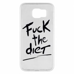 Чехол для Samsung S6 Fuck the diet