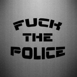 Наклейка Fuck The Police К черту полицию - FatLine