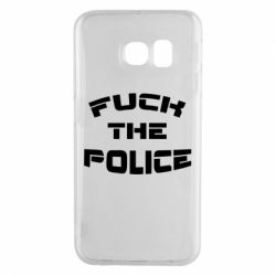 Чохол для Samsung S6 EDGE Fuck The Police До біса поліцію