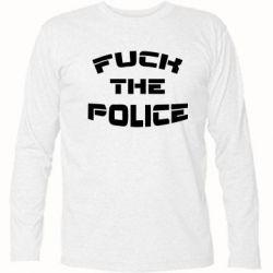 Футболка с длинным рукавом Fuck The Police К черту полицию - FatLine