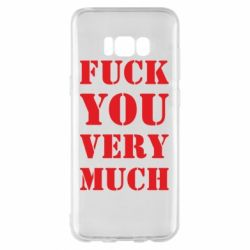 Чехол для Samsung S8+ Fuck you very much