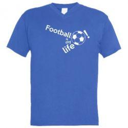 Чоловіча футболка з V-подібним вирізом Футбол - моє життя!