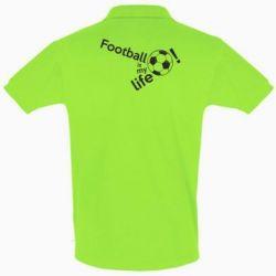 Футболка Поло Футбол - моє життя!
