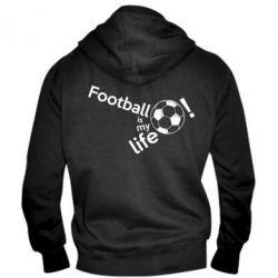 Чоловіча толстовка на блискавці Футбол - моє життя!