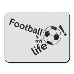Килимок для миші Футбол - моє життя!