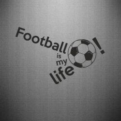 Наклейка Футбол - моя жизнь!