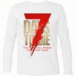 Футболка з довгим рукавом 7 Days To Die