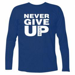 Футболка з довгим рукавом Never give up 1