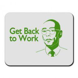 Коврик для мыши Get Back To Work - FatLine