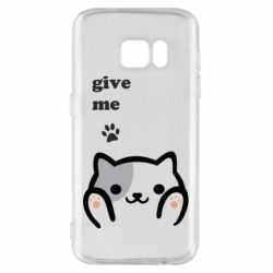 Чохол для Samsung S7 Give me cat