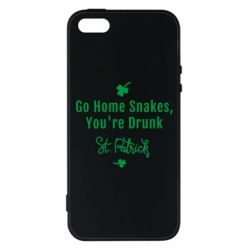 Чохол для iphone 5/5S/SE Go home shakes, youre drunk St. Patrick