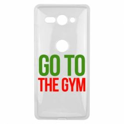 Чехол для Sony Xperia XZ2 Compact GO TO THE GYM - FatLine