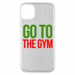 Чохол для iPhone 11 Pro GO TO THE GYM