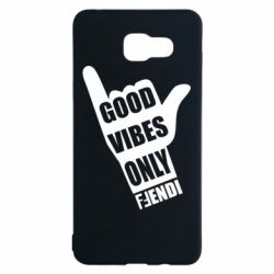 Чехол для Samsung A5 2016 Good vibes only Fendi